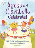 Agnes and Clarabelle Celebrate! book