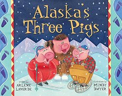 Alaska's Three Pigs book
