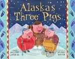 Alaska's Three Pigs book