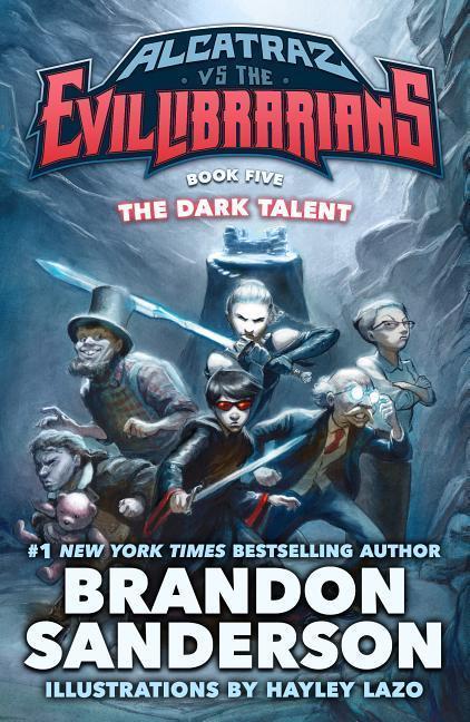 Alcatraz vs. the Evil Librarians: Dark Talent book