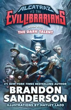 Alcatraz vs. the Evil Librarians: Dark Talent book