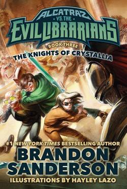 Alcatraz vs. the Evil Librarians: Knights of Crystallia book