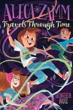 Aleca Zamm Travels Through Time book