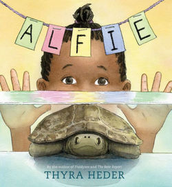 Alfie: (The Turtle That Disappeared) book