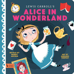 Alice in Wonderland: A Babylit Storybook book
