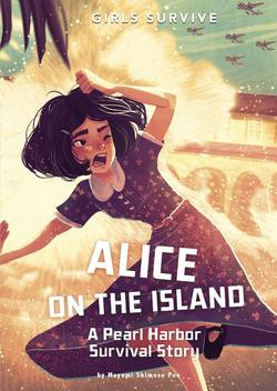 Alice on the Island: A Pearl Harbor Survival Story book