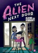 Aliens for Dinner?! book