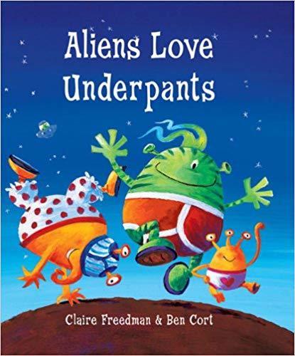 Aliens Love Underpants book