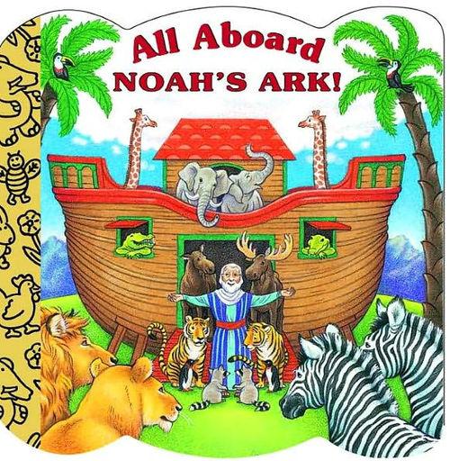 All Aboard Noah's Ark! book