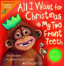 All I Want for Christmas is My Two Front Teeth book