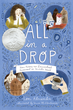 All in a Drop: How Antony Van Leeuwenhoek Discovered an Invisible World book
