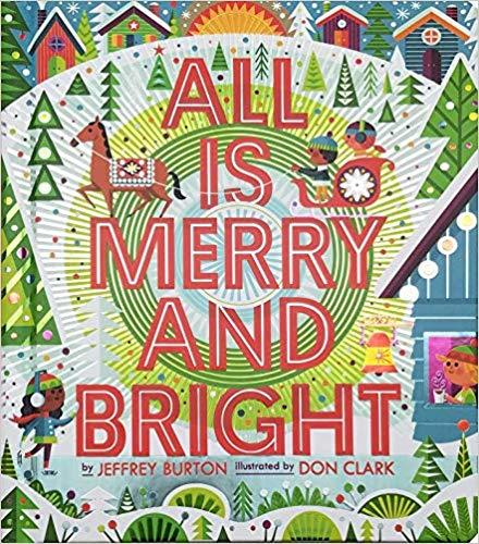 All Is Merry and Bright book