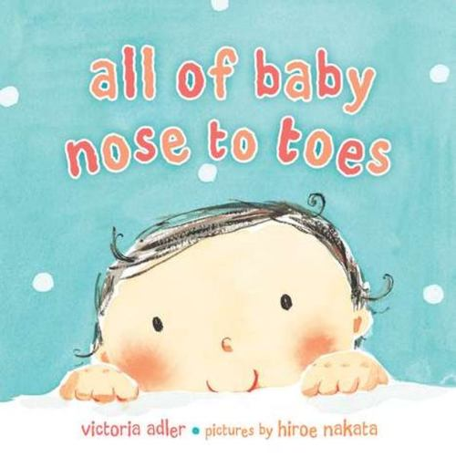All of Baby, Nose to Toes book