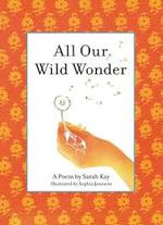 All Our Wild Wonder book