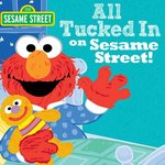 All Tucked in on Sesame Street! book