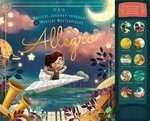 Allegro: A Musical Journey Through 11 Musical Masterpieces book
