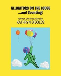 Alligators on the Loose book
