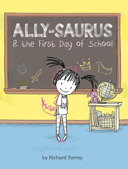 Ally-saurus & the First Day of School book