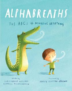 Alphabreaths: The ABCs of Mindful Breathing book