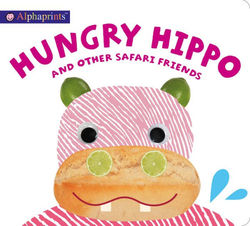 Alphaprints: Hungry Hippo and Other Safari Animals book