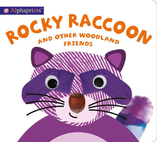 Alphaprints: Rocky Raccoon and other woodland friends book