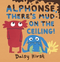 Alphonse, There's Mud on the Ceiling! book