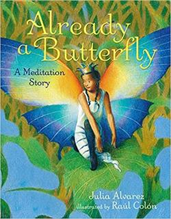 Already a Butterfly: A Meditation Story book