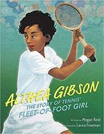 Althea Gibson: The Story of Tennis' Fleet-of-Foot Girl book