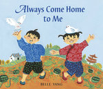 Always Come Home to Me book