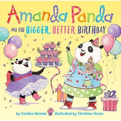Amanda Panda and the Bigger, Better Birthday book