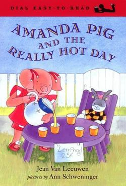 Amanda Pig and the Really Hot Day book