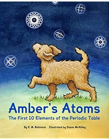 Amber's Atoms: The First Ten Elements of the Periodic Table book