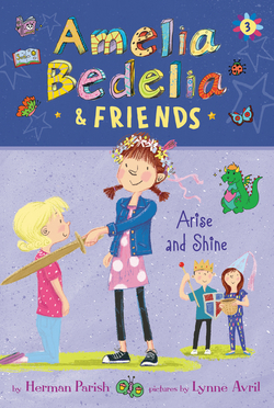 Amelia Bedelia & Friends Arise and Shine book