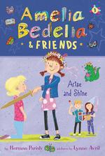 Amelia Bedelia & Friends Arise and Shine book