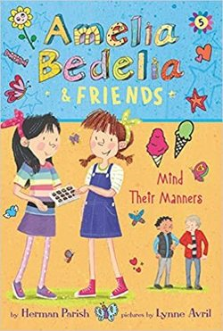 Amelia Bedelia & Friends Mind Their Manners book