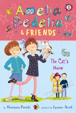 Amelia Bedelia & Friends The Cat's Meow book