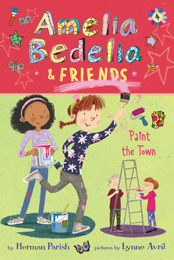 Amelia Bedelia & Friends Paint the Town book