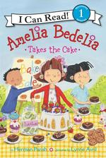 Amelia Bedelia Takes the Cake book