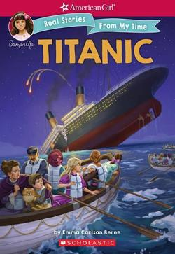 American Girl: Real Stories From My Time: Titanic book