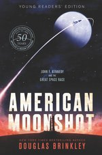 American Moonshot Young Readers' Edition book