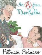 An A from Miss Keller book