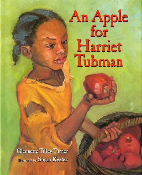 An Apple for Harriet Tubman book