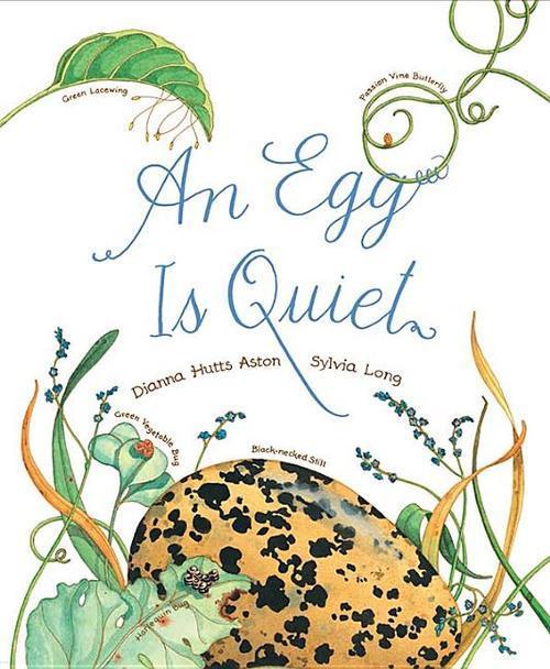 An Egg Is Quiet book