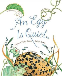 An Egg Is Quiet book