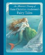An Illustrated Treasury of Hans Christian Andersen's Fairy Tales book