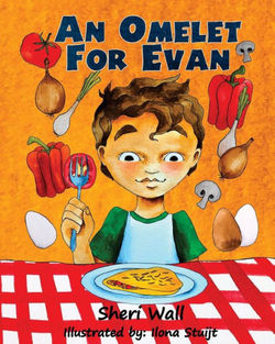 An Omelet for Evan book