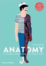 Anatomy: A Cutaway Look Inside the Human Body book