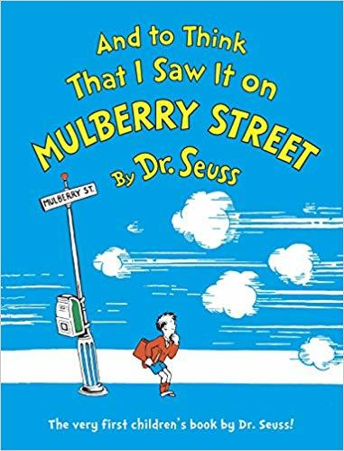 And to Think That I Saw It on Mulberry Street book