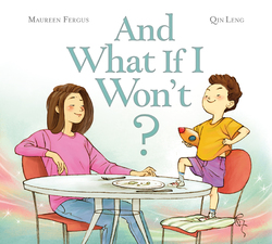 And What If I Won't? book