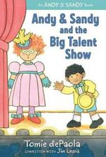 Andy & Sandy and the Big Talent Show book